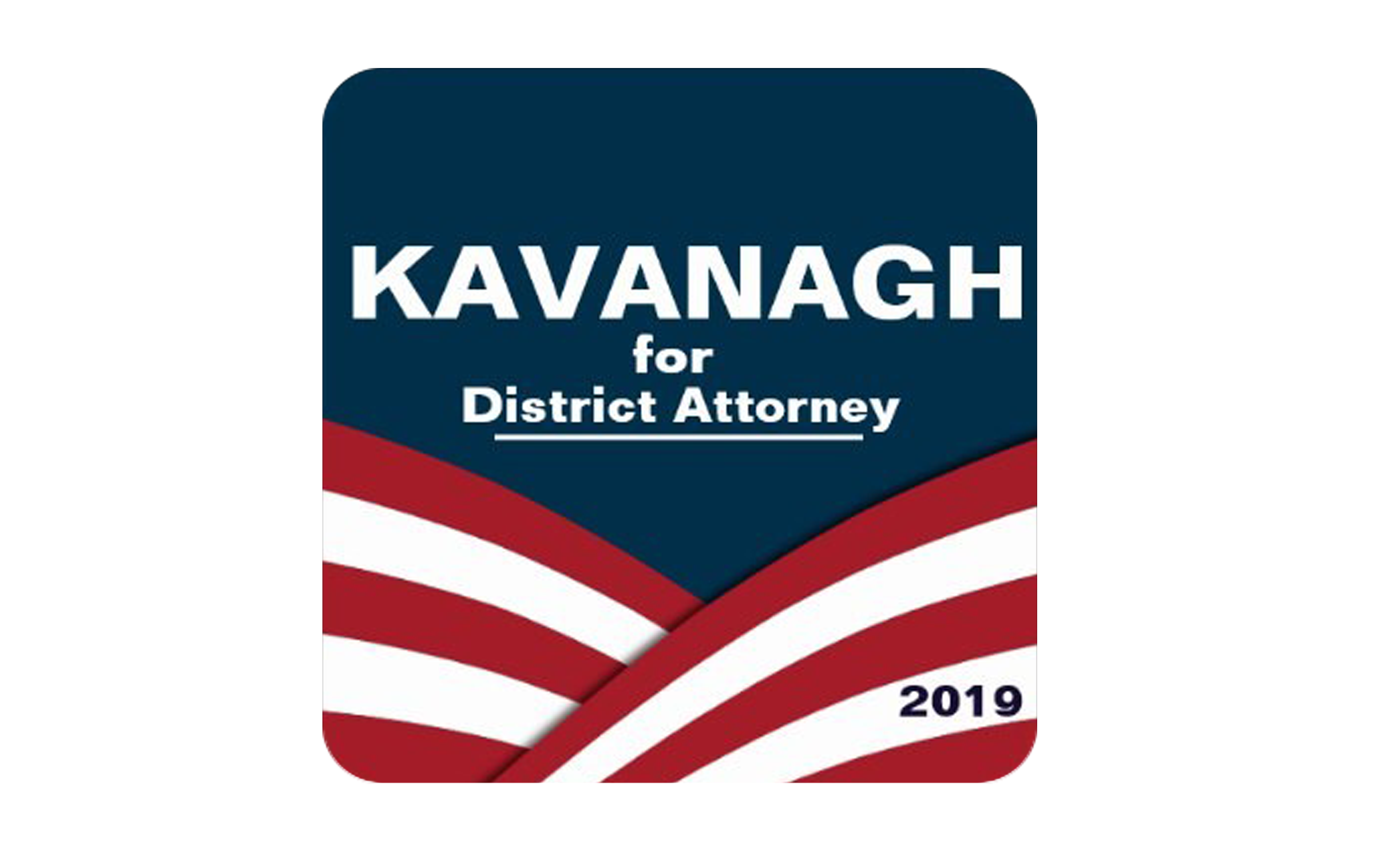Kavanaugh for District Attorney
